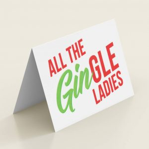 'All The Gingle Ladies' Funny Christmas Card