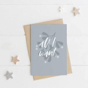 All I Want... Christmas Card
