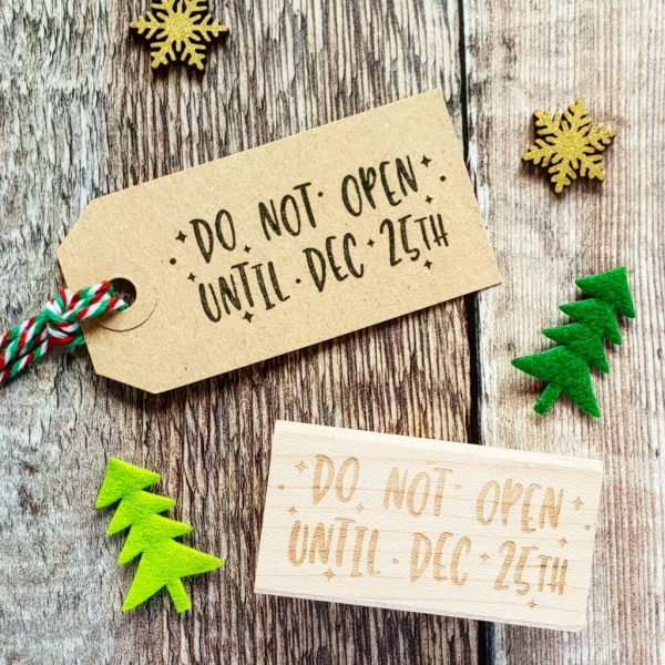 Christmas Do Not Open Dec 25th Rubber Stamp