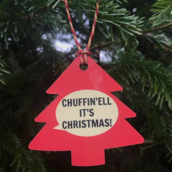 Chuffin'ell It's Christmas Decoration